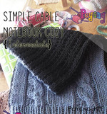 KIT Reguler: Simple Cable Notebook Cozy Knitting Kit